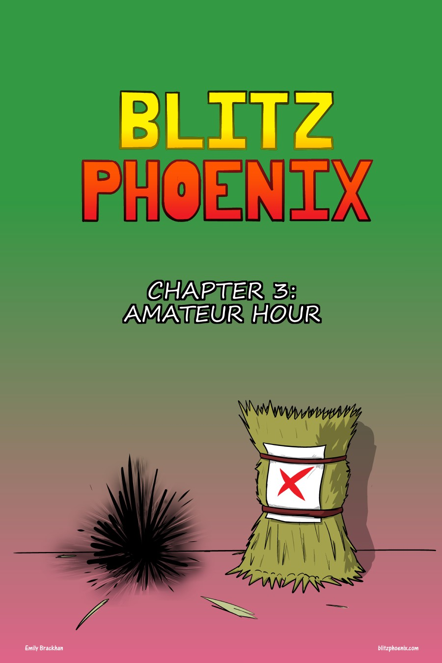Blitz Phoenix: Chapter 3 - Amateur Hour