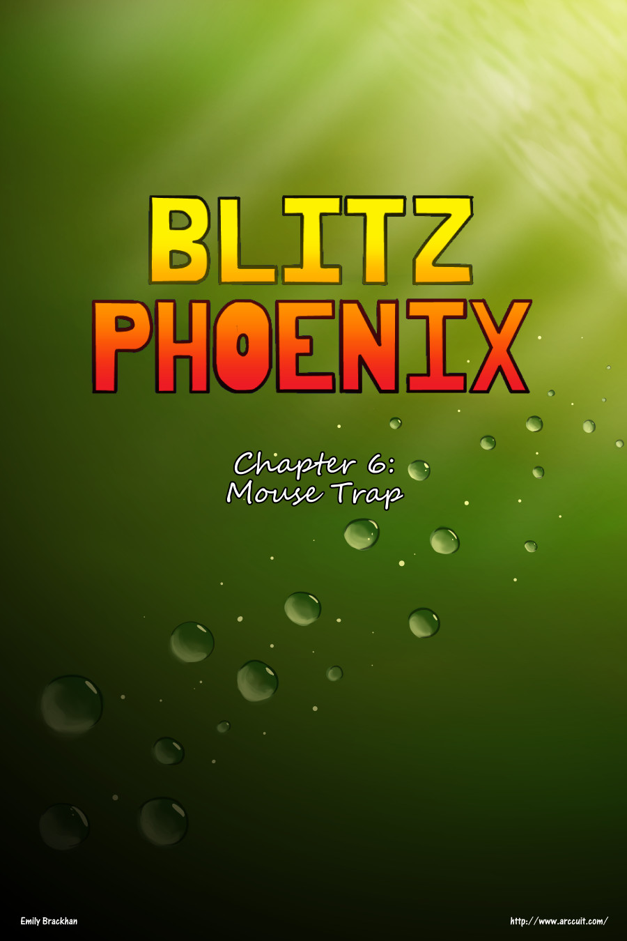 Blitz Phoenix: Chapter 6 - Mouse Trap