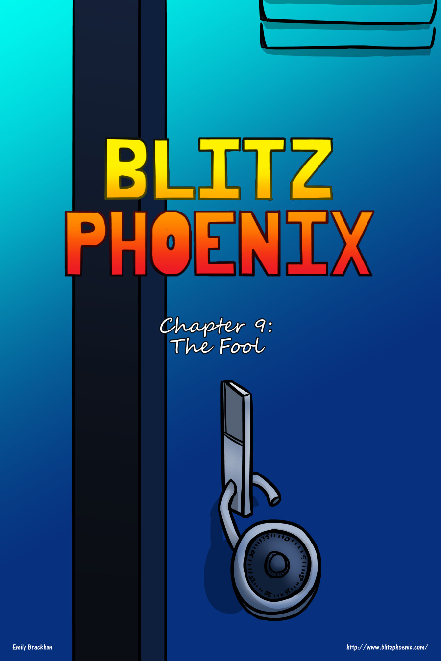 Blitz Phoenix: Chapter 9 - The Fool